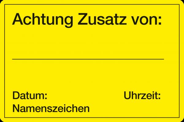 Achtung Zusatz von: Datum: Uhrzeit: Namenszeichen